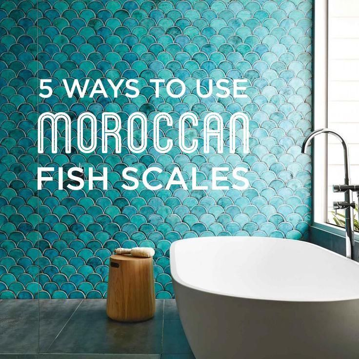 5 Ways To Use Moroccan Fish Scales